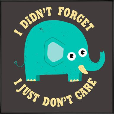 An Elephant Never Cares -Bild mit Kunststoffrahmen
