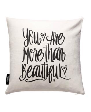 You Are More Than Beautiful Kuddöverdrag