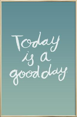 Good Day poster in aluminium lijst