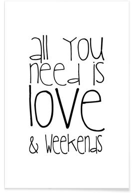 All You Need And Weekend affiche