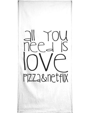All You Need And Pizza And Netflix -Handtuch