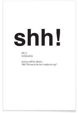 The shh interjection - Premium Poster