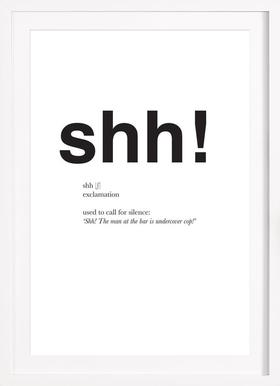 The shh interjection - Poster in Wooden Frame