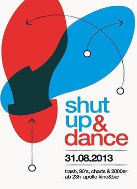 Shut Up And Dance!