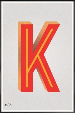 K Framed Poster