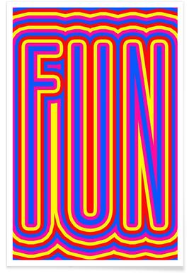 Fun Fun Fun - Premium Poster