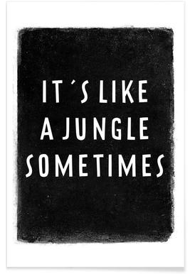 It's like a jungle sometimes - Poster