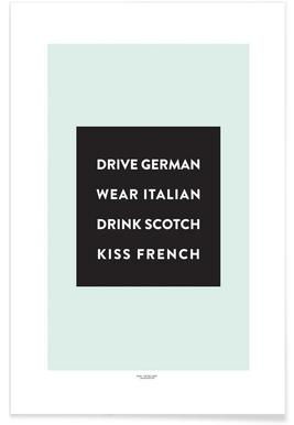 Drive, Wear, Drink, Kiss -Poster