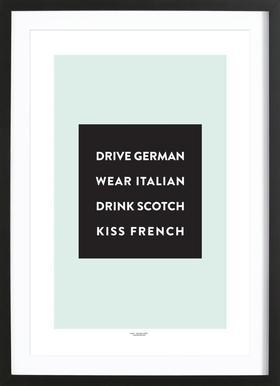 Drive, Wear, Drink, Kiss - Affiche sous cadre en bois