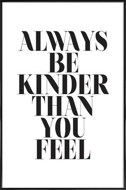 Image result for always be kinder than you feel