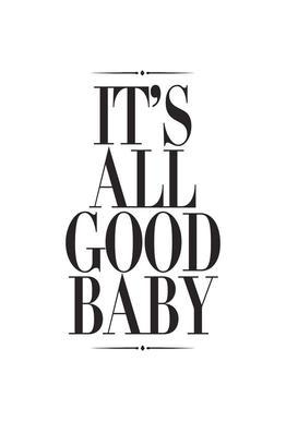 It's All Good Baby Acrylic Print