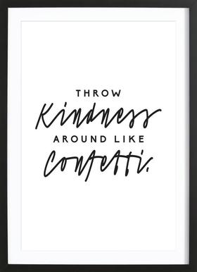 Throw Kindness Around - Poster in Wooden Frame