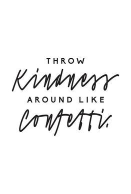 Throw Kindness Around alu dibond