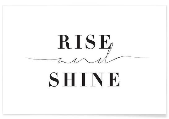 Rise and Shine - Premium Poster