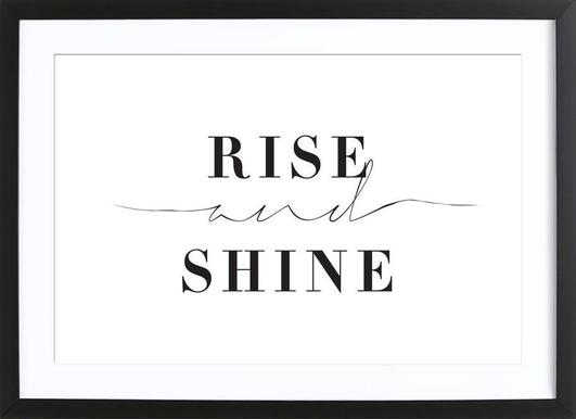 Rise and Shine - Poster in Wooden Frame