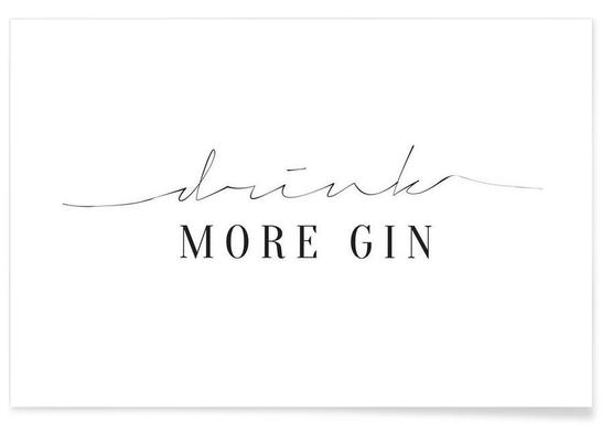 Drink More Gin - Poster