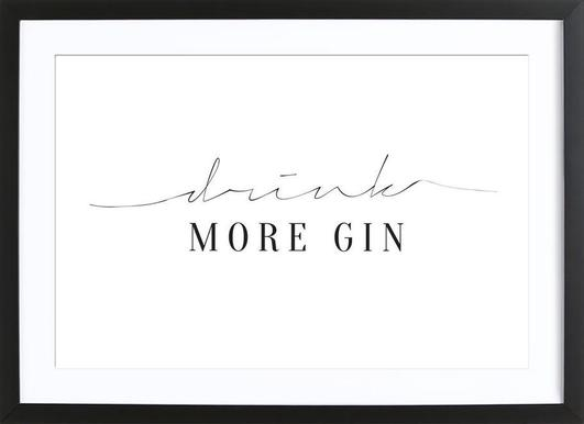 Drink More Gin - Poster in Wooden Frame
