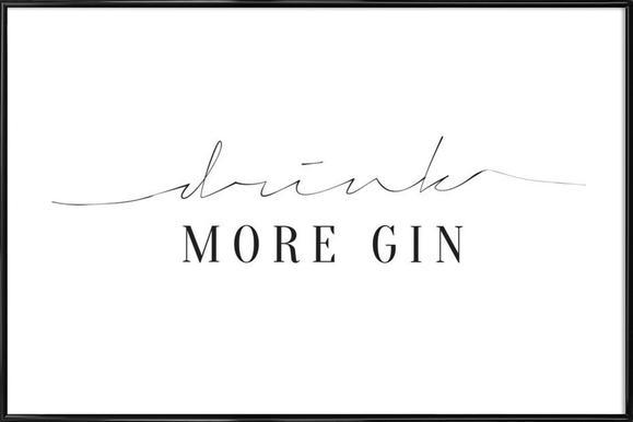 Drink More Gin ingelijste poster
