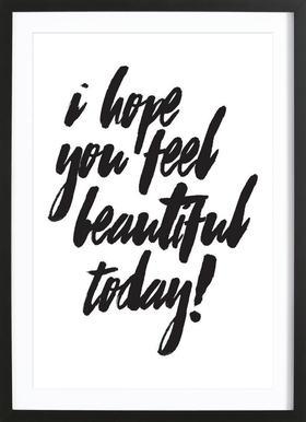 I Hope You Feel Beautiful affiche sous cadre en bois