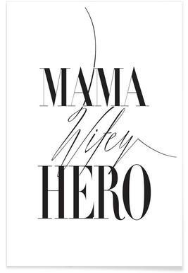 Mama Wifey Hero - Premium Poster