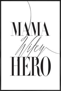 Mama Wifey Hero - Poster in kunststof lijst