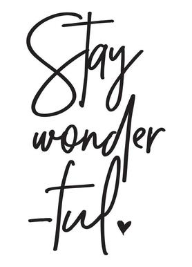 Stay Wonderful toile