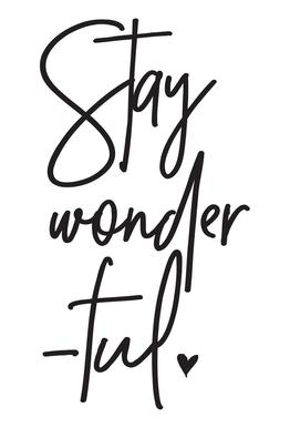 Stay Wonderful tableau en verre