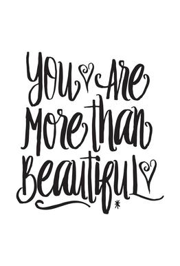 You Are More Than Beautiful tableau en verre