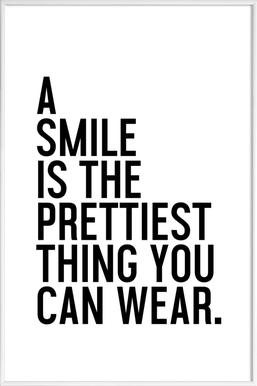 A Smile Is The Prettiest - Poster in kunststof lijst