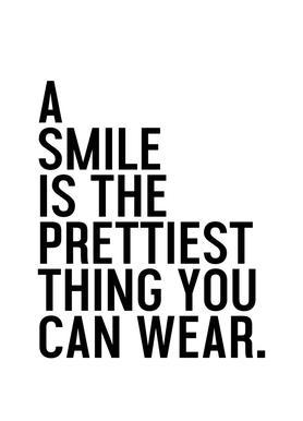 A Smile Is The Prettiest -Leinwandbild