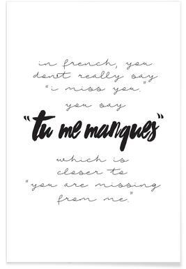 Tu Me Manques - Premium Poster