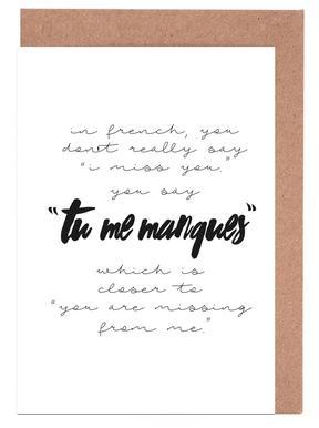 Tu Me Manques cartes de vœux