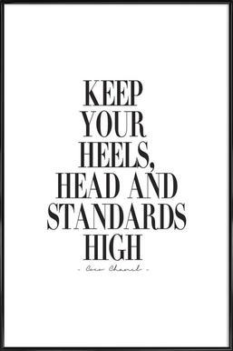 Keep Your Heels, Head & Standards High ingelijste poster