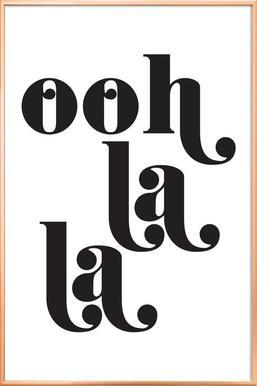 Ooh La La Poster in Aluminium Frame