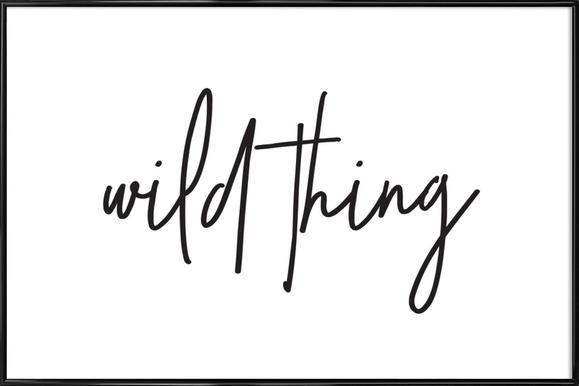 Wild Thing affiche encadrée