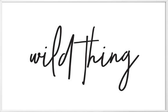 Wild Thing - affiche encadrée