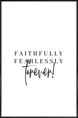 Faithfully ingelijste poster