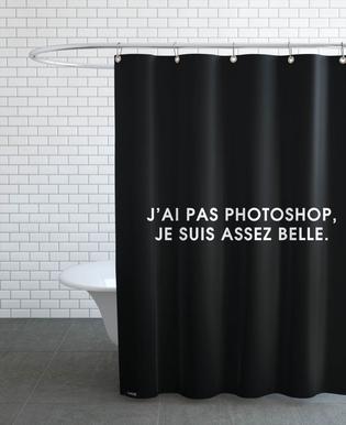 J'ai pas photoshop, je suis assez belle - Black Shower Curtain