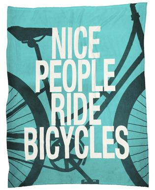 Nice people ride bicycles Fleece Blanket
