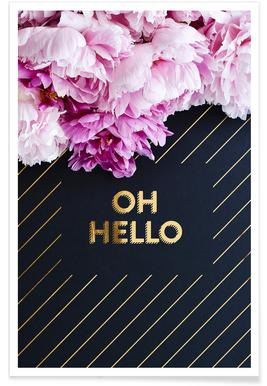 Oh Hello Flowers Poster
