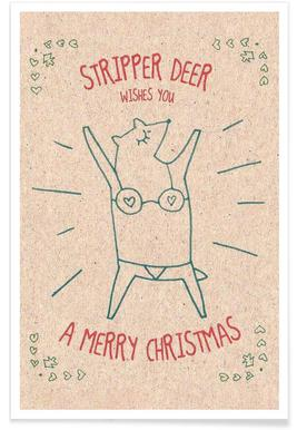 Stripper Deer Poster