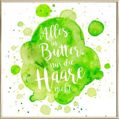 Alles in Butter -Poster im Alurahmen