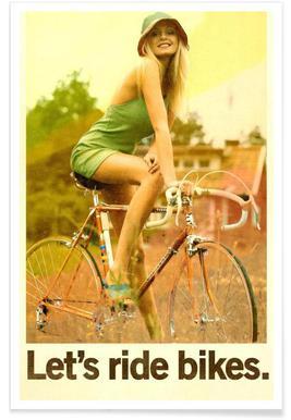 Let's Ride Bikes - Premium Poster