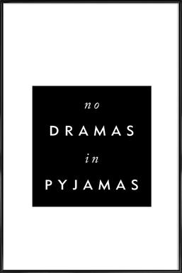 No Drama Framed Poster