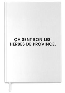 Ça sent bon les herbes de province - White agenda