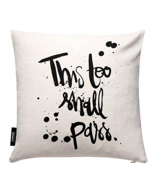 This Too Shall Pass Cushion Cover