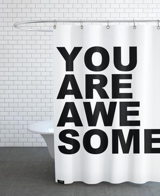You Are Awesome Shower Curtain