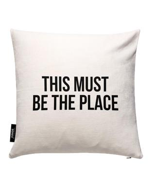 This Must Be The Place Cushion Cover
