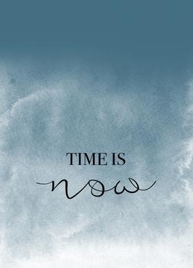 Time Is Now -Leinwandbild