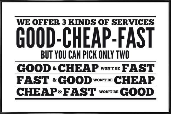 Good Cheap Fast ingelijste poster